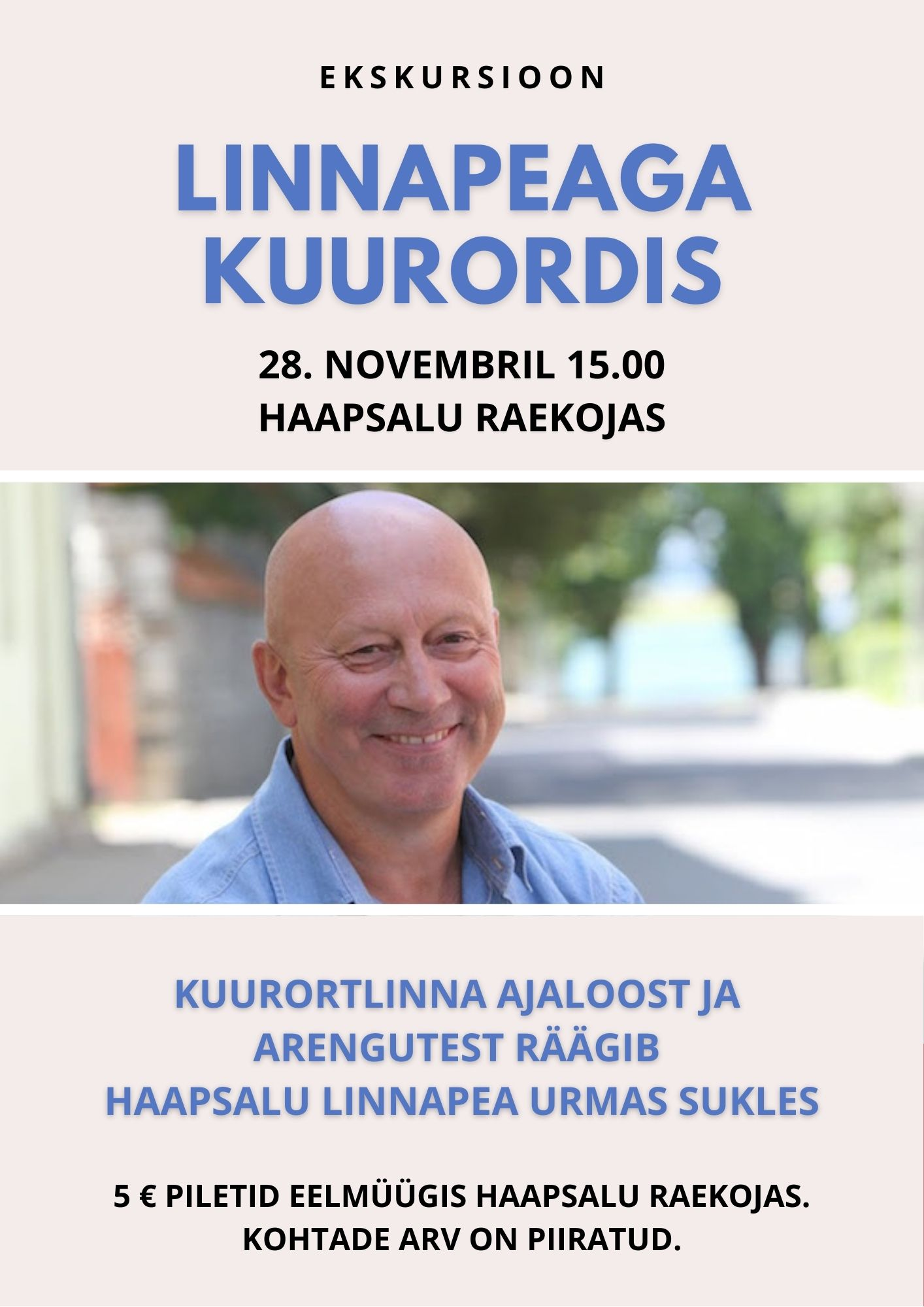 """28. novembril toimub enneolematu ekskursioon """"Linnapeaga kuurordis"""""""